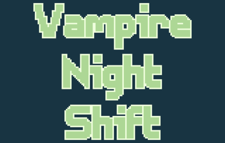 Vampire Night Shift