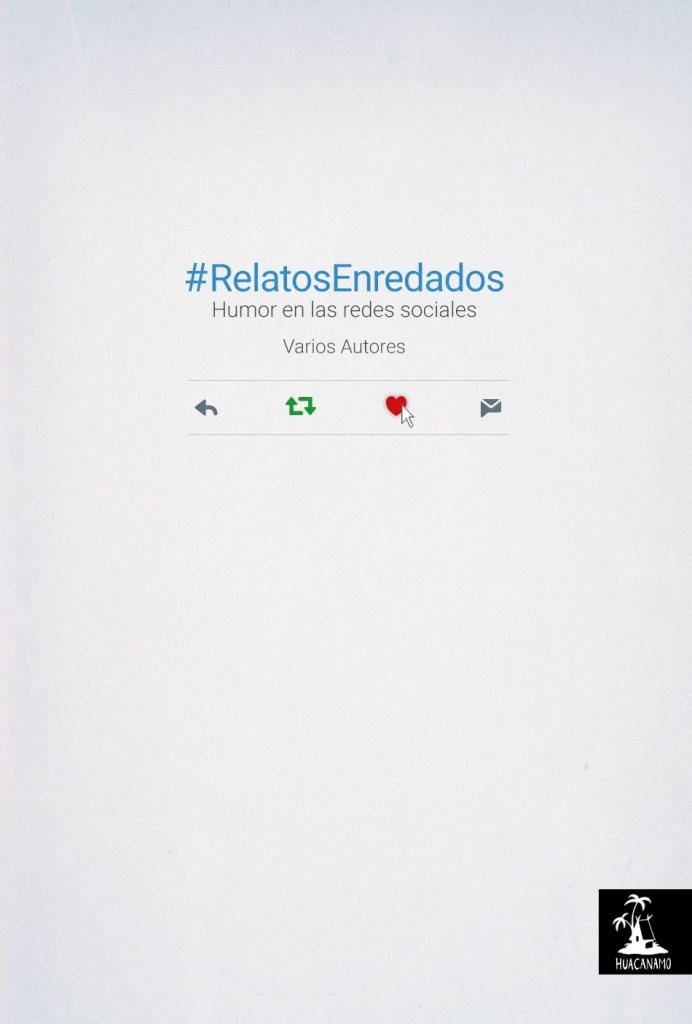 #RelatosEnredados
