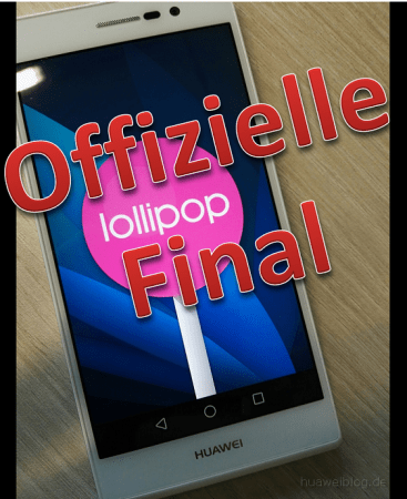 Huawei P7 Android 5.1.1 Lollipop Firmware Final