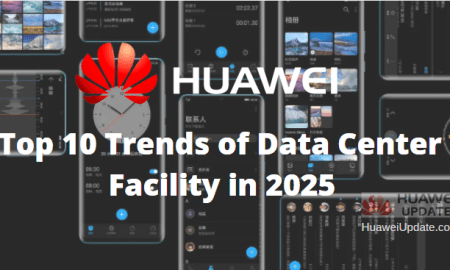 Huawei Top 10 Trends of Data Center Facility in 2025