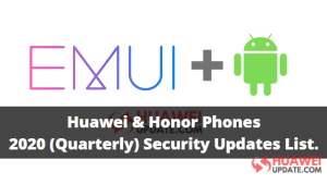 Huawei and Honor phones 2020 security patch update list
