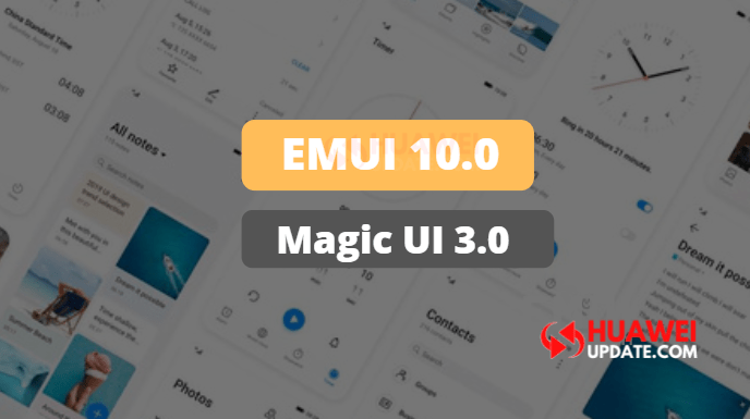 EMUI 10.0 and Magic UI 3.0