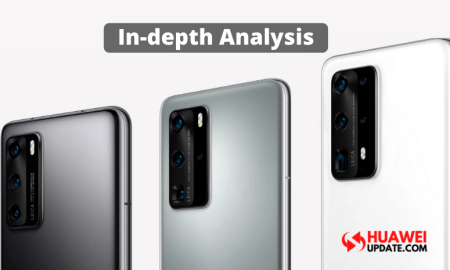 In-depth Analysis of Huawei P40 Series Cameras
