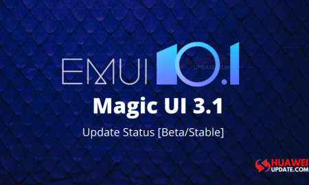 EMUI 10.1 and Magic UI 3.1 Update Status