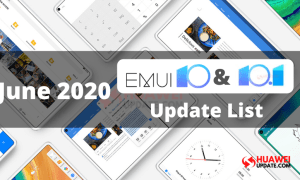 June 2020 EMUI 10 and EMUI 10.1 Update List