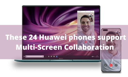 These 24 Huawei and Honor phones support Multi-Screen Collaboration