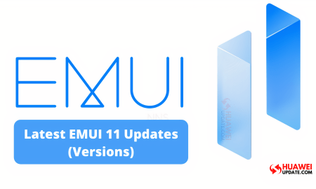 The Latest EMUI 11 Updates