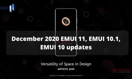 December 2020 EMUI 11, EMUI 10.1, EMUI 10 updates