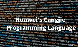 Cangjie Huawei