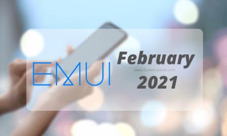 February 2021 EMUI Updates