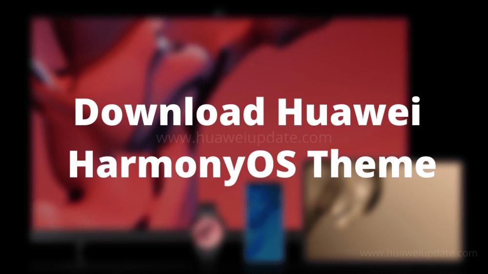 Download Huawei HarmonyOS Theme