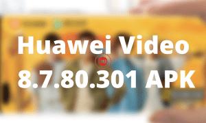 Huawei Video 8.7.80.301 APK
