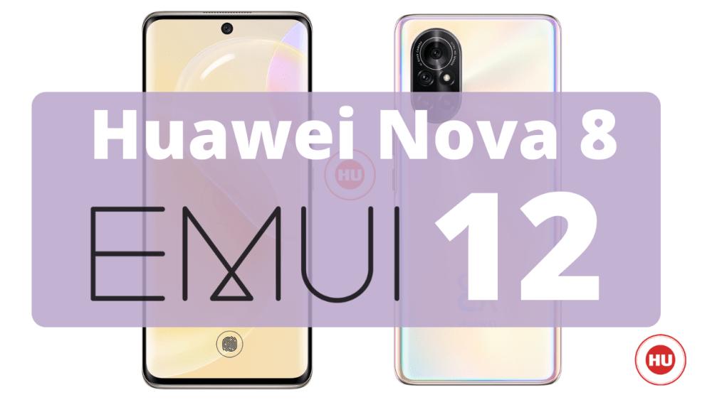Huawei Nova 8 EMUI 12