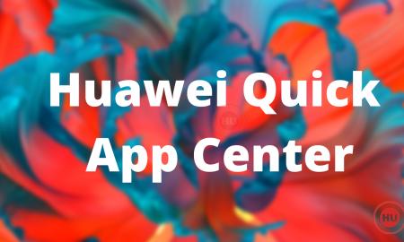 Huawei Quick App Center