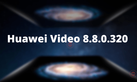 Huawei Video updated to 8.8.0.320