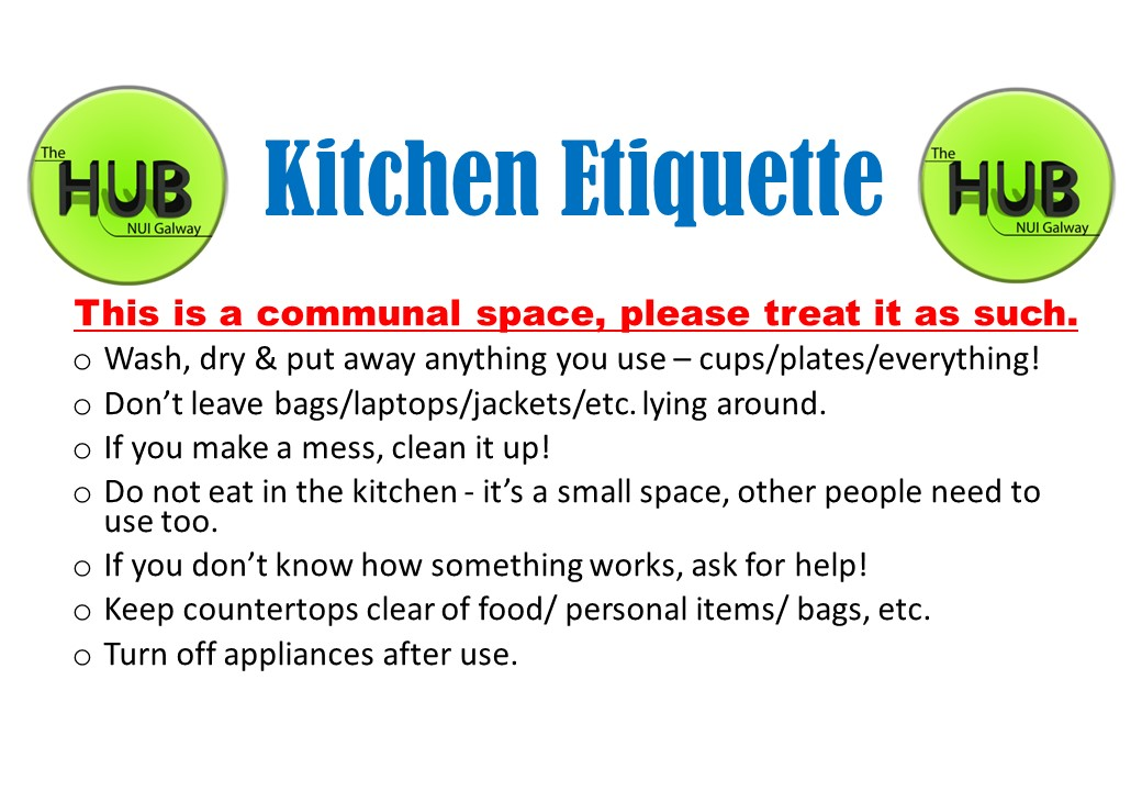 Kitchen Etiquette  The Hub  NUI Galway