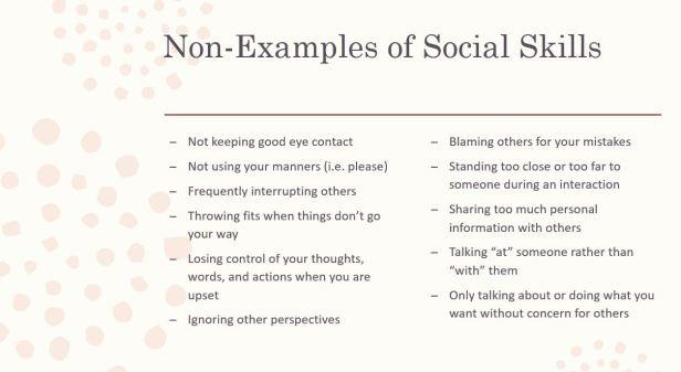 Non examples of Social Skills