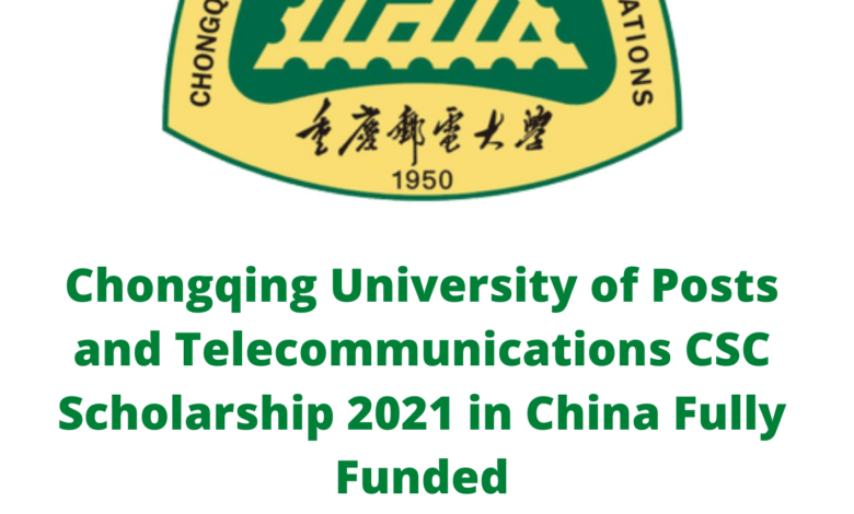 Chongqing University of Posts and Telecommunications CSC Scholarship 2021 in China - Fully Funded — Hub Opportunities | Scholarships ...