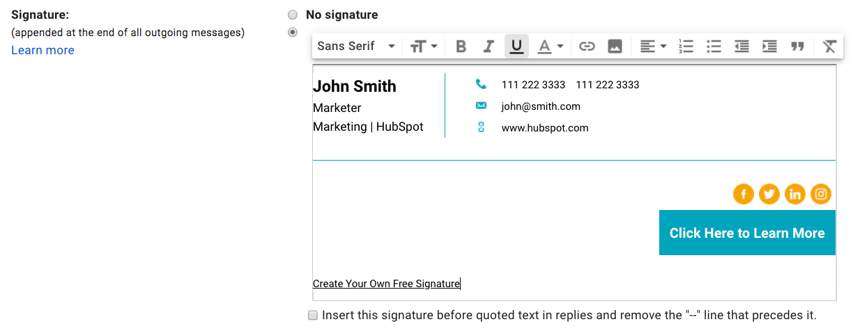 It is simple to use, and it has neat, detailed templates. Free Email Signature Template Generator By Hubspot