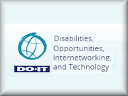 DOIT - Disabilities, Opportunities, Internetworking, and Technology