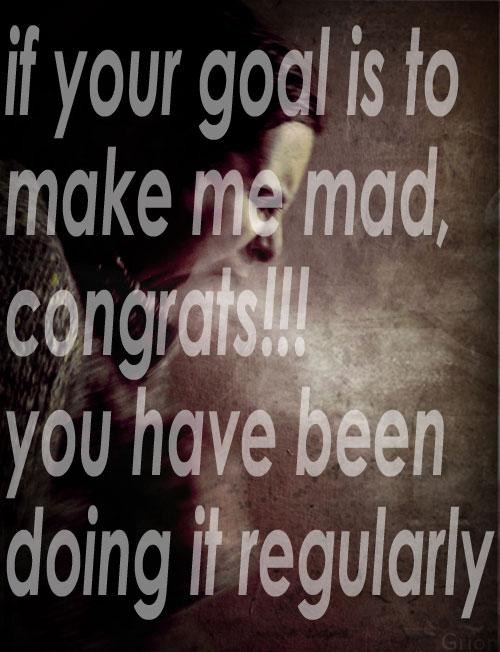 make me mad