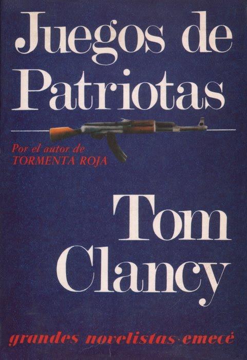 Tom Clancy_Juegos de patriotas (Emece)