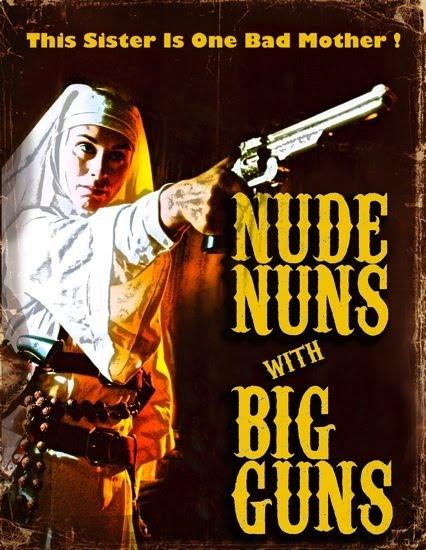 nude_nuns_big_guns_poster3