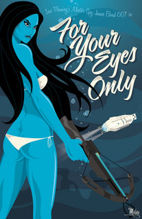 for_your_eyes_only_by_mikemahle-d89j7iw
