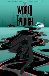 the_world_is_not_enough_by_mikemahle-d89j8lq