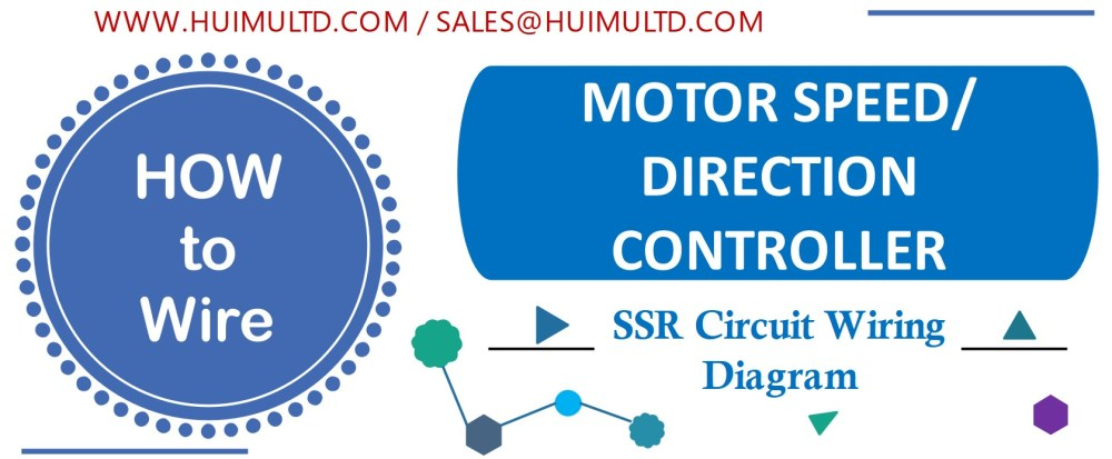 medium resolution of motor speed or direction controller solid state relay wiring diagram huimultd