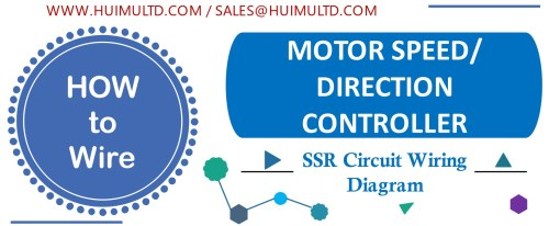small resolution of motor speed or direction controller solid state relay wiring diagram huimultd