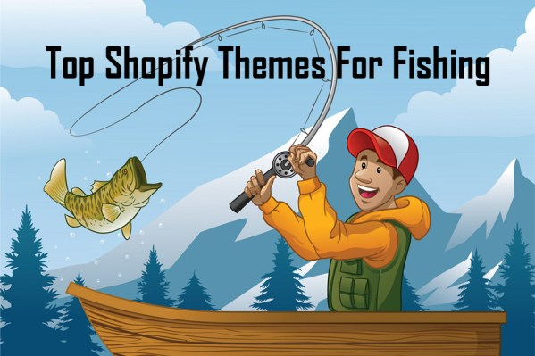 Top Shopify Themes For Fishing