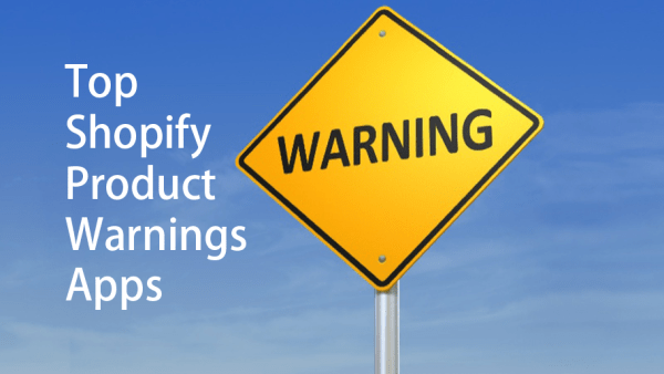 Top Shopify Product Warnings Apps