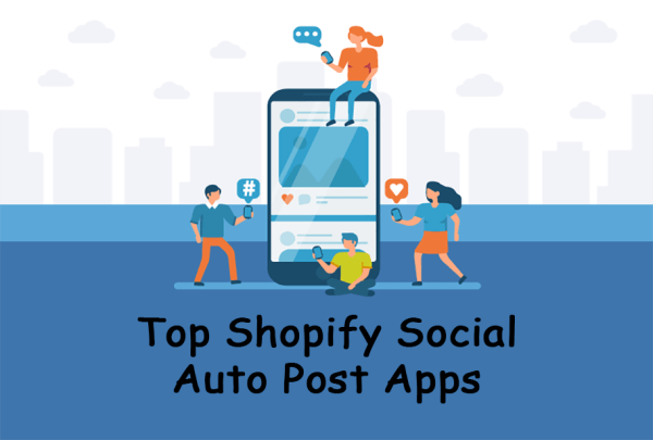 Top Shopify Social Auto Post Apps