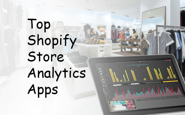 Top Shopify Store Analytics Apps