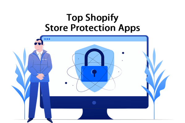 Top Shopify Store Protection Apps