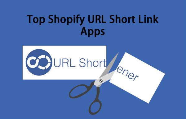 Top Shopify URL Short Link Apps