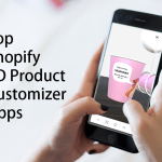 Top Shopify 3D Product Customizer Apps