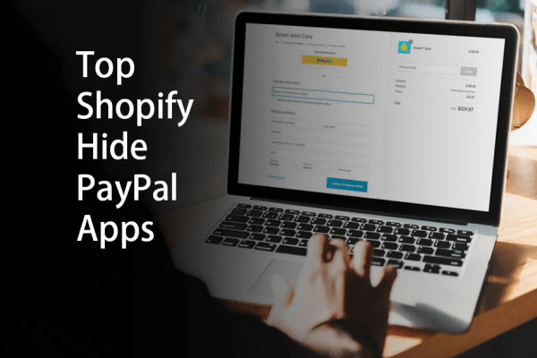 Top Shopify Hide PayPal Apps