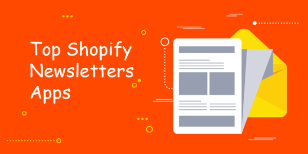 Top Shopify Newsletters Apps