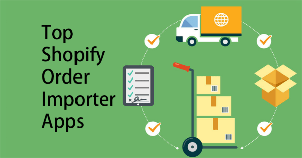 Top Shopify Order Importer Apps