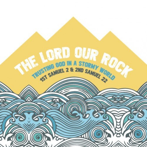 The Lord our Rock