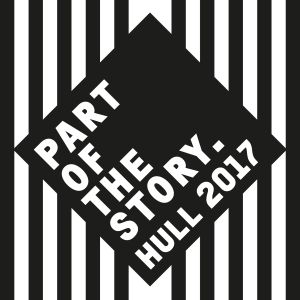 PART OF THE STORY - HULL 2017