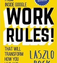 Photo of Work Rules!: Insights from Inside Google That Will Transform How You Live and Lead