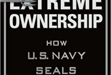 Photo of Extreme Ownership: How U.S. Navy SEALs Lead and Win