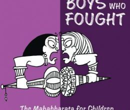 Photo of The Boys Who Fought : The Mahabharata for Children