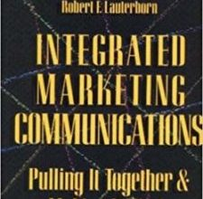 Photo of Integrated Marketing Communications: Putting It Together & Making It Work