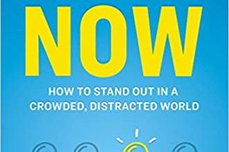 Photo of Brand Now: How to Stand Out in a Crowded, Distracted World