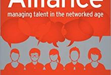 Photo of The Alliance: Managing Talent in the Networked Age