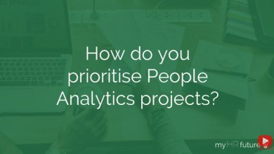 Photo of HOW TO PRIORITISE YOUR PEOPLE ANALYTICS PROJECTS